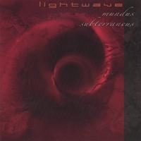 Lightwave Mundus Subterraneus