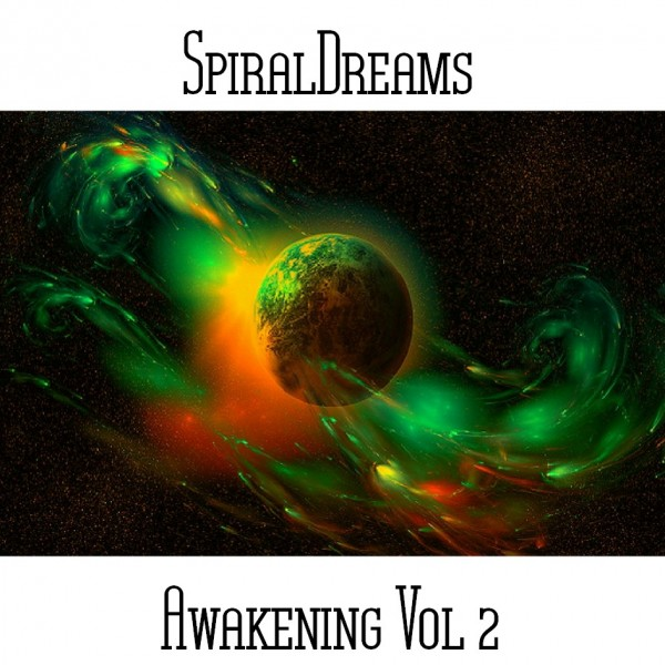 SpiralDreams - Awakening Vol 2