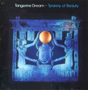 Tangerine Dream Tyranny of Beauty Amp