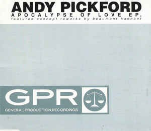 Andy Pickford Apocalypse of Love