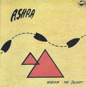 Ashra Walkin The Desert