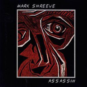 Mark Shreeve Assassin