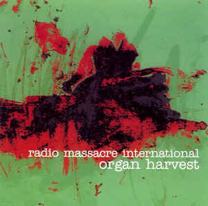 Radio Massacre International Organ Harvest