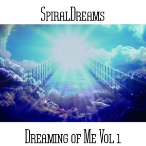 SpiralDreams - Dreaming of Me Vol 1 Web