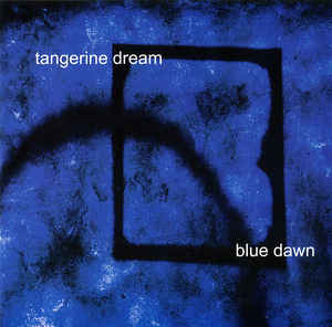Tangerine Dream Blue Dawn