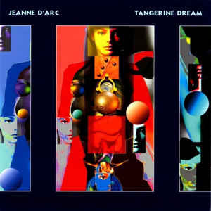 Tangerine Dream Jean D Arc