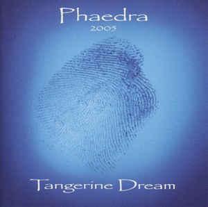 Tangerine Dream Phaedra 2005