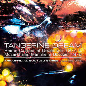 Tangerine Dream The Official Bootleg Series Vol 1