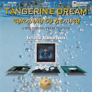 Tangerine Dream Tyranny of Beauty Multi Media