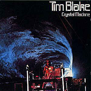 Tim Blake Crystal Machine