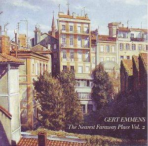 Gert Emmens The Nearest Faraway Place Vol 2