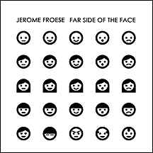 Jerome Froese Far Side of the Face