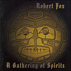 Robert Fox A Gathering of Spirits