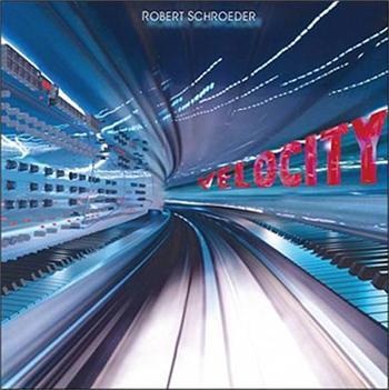 Robert Schroeder Velocity