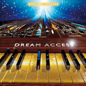 Robert Schroeder dream access
