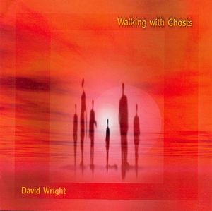 David Wright Walking with Ghosts