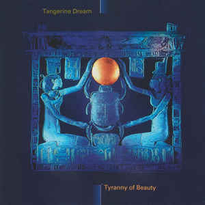 Tangerine Dream Tyranny of Beauty Miramar