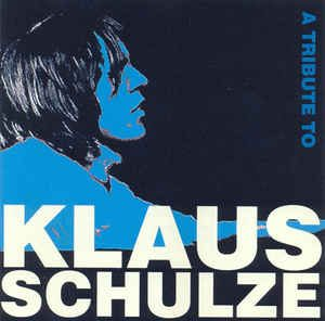 Various A Tribute to Klaus Schulze