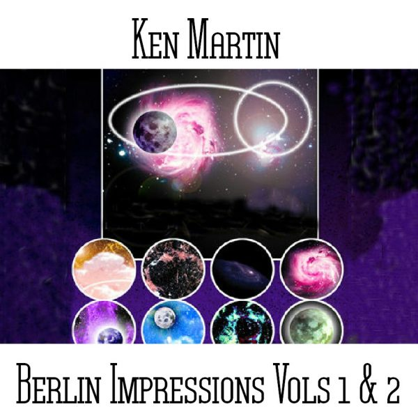 Ken Martin - Berlin Impressions Volume 1 & 2 - Web