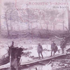 Ron Boots Acoustic Shadows
