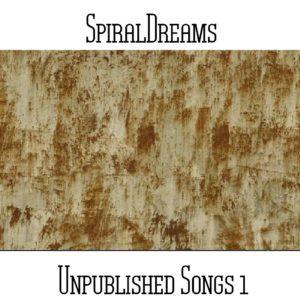 SpiralDreams - Unpublished Songs 1 - Web
