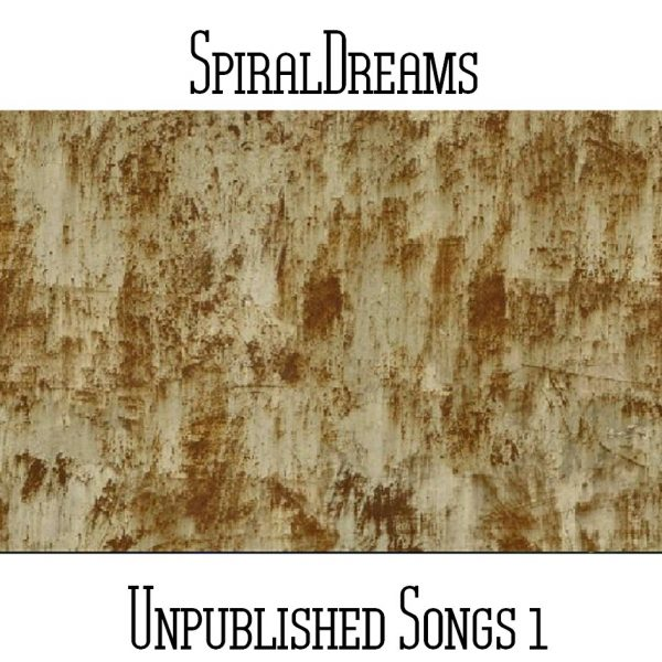 SpiralDreams - Unpublished Songs 1 - Web