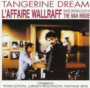 Tangerine Dream L'Affaire Wallraff