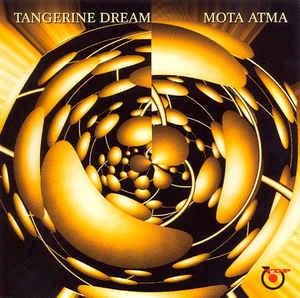 Tangerine Dream Mota Atma TDP