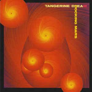 Tangerine Dream Rocking Mars