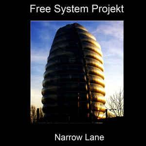 Free System Projekt Narrow Lane