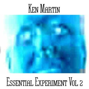 Ken Martin - Essential Experiment Vol 2 - Web