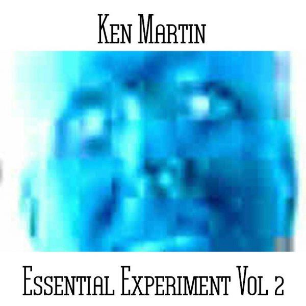 Ken Martin - Essential Experiment Vol 2 - Web