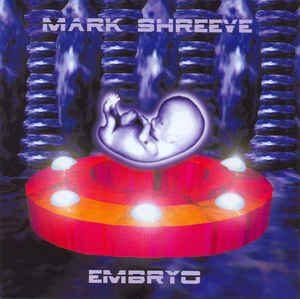 Mark Shreeve Embryo