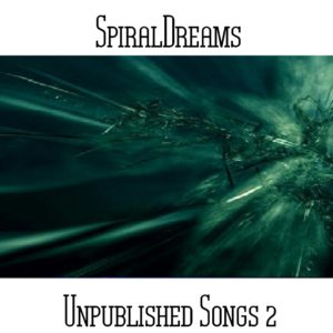 SpiralDreams - Unpublished Songs 2 - Web