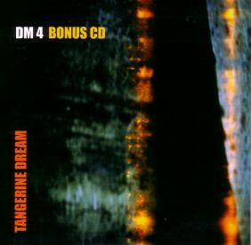 Tangerine Dream DM 4 Bonus CD