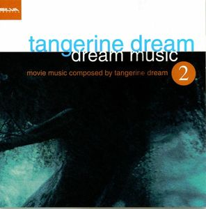 Tangerine Dream Dream Music 2