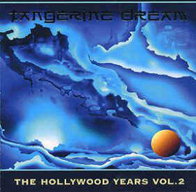 Tangerine Dream The Hollywood Years Vol 2 TDI