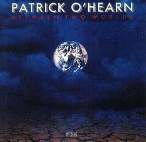 Patrick O Hearn Between Two Worlds