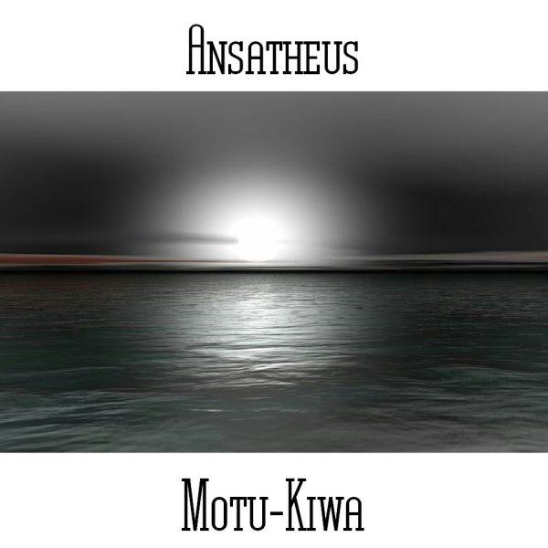 Ansatheus - Motu-Kiwa - Web