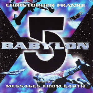 Chris Franke Babylon 5 Messages From Earth Volume 2