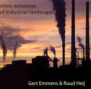 Gert Emmens & Ruud Heij Silent Witnesses