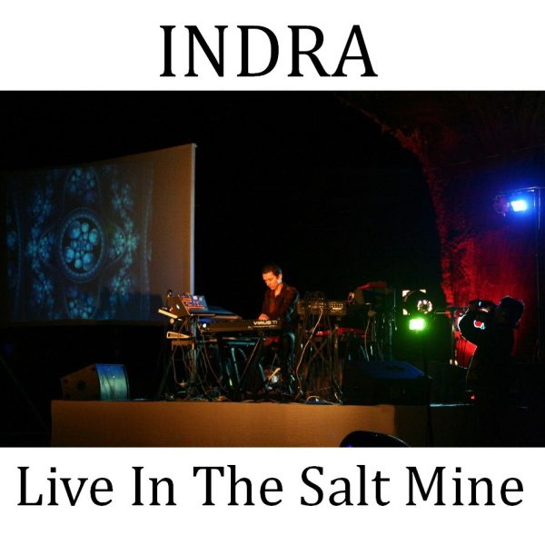 Indra - Live In The Salt Mine - Web
