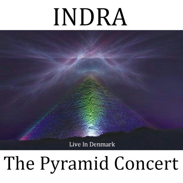 Indra - The Pyramid Concert - Web