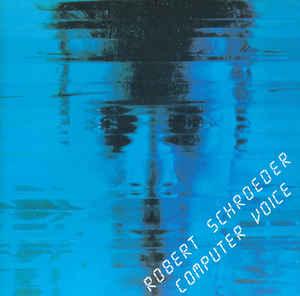 Robert Schroeder Computer Voice