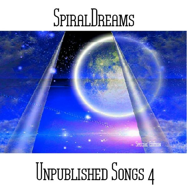 SpiralDreams - Unpublished Songs 4 Special Edition - Web