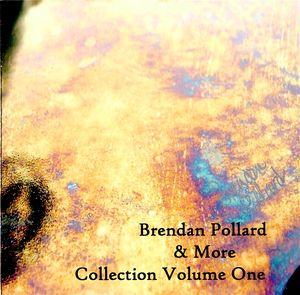 Brendan Pollard & More One
