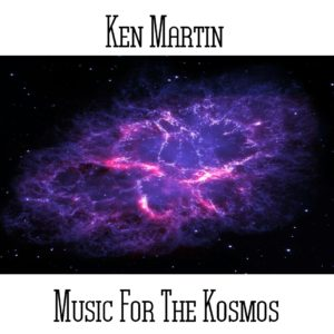 Ken Martin - Music For The Kosmos - Web
