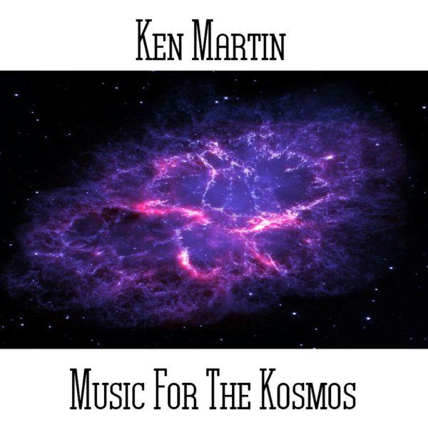 Ken Martin - Music For The Kosmos - Web