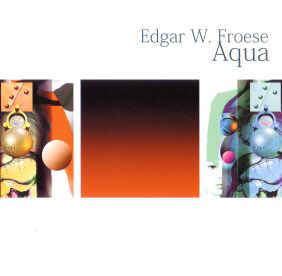 Edgar Froese Aqua Eastgate