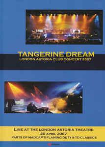 Tangerine Dream London Astoria Club Concert 2007